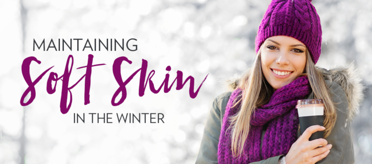 maintaining-soft-skin-in-winter